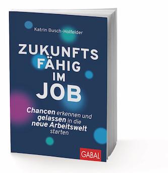 Katrin Busch-Holfelder // Zukunftsfähig im Job